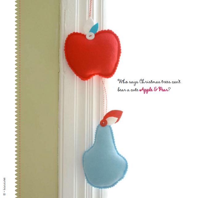 felt apple and pear ornaments by Constanca Cabral in Fa La La Felt, 2010